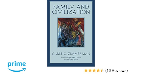 family and civilization background essential texts for the conservative mind
