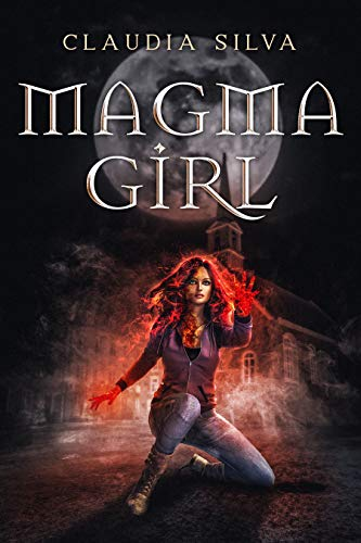 Book: Magma Girl - A Short Story by Claudia Silva