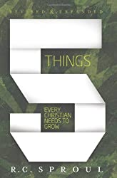 FIVE THINGS EVERY CHRISTIAN NEEDS TO KNO