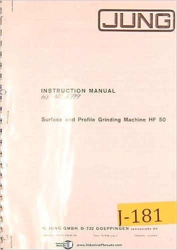 Jung HF 50 Isntructions Manual Surface and Profiler Grinder
