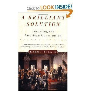 A Brilliant Solution : Inventing the American Constitution pdf