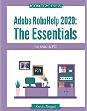 Adobe RoboHelp 2020: The Essentials (for Mac and PC)