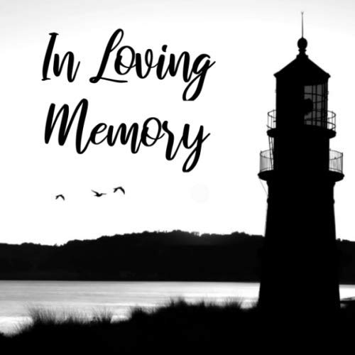In Loving Memory: Lighthouse Guest Book - Black and White Keepsake Sign In Guestbook for Funeral, Memorial Service or Celebration of Life with Space ... for Email, Name and Address - Square Size