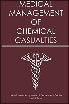 Book Medical Management of Chemical Casualties by US Army Medical Department Center and School (2014-10-21)