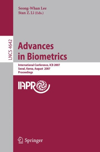 Advances in Biometrics: International Conference, ICB 2007, Seoul, Korea, August 27-29, 2007, Proceedings (Lecture Notes in Computer Science)