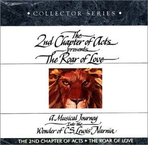 The Roar of Love: A Musical Journey Into the Wonder of C.S. Lewis' Narnia by Navarre Corporation/