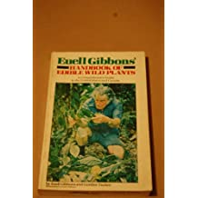 Euell Gibbons' Handbook of Edible Wild Plants