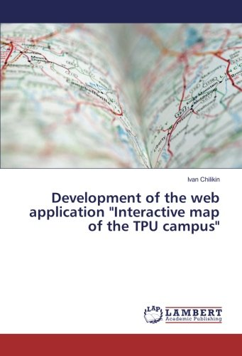 """Download Development of the web application """"Interactive map of the TPU campus"""" (Russian Edition) pdf epub"""
