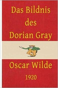 Das Bildnis des Dorian Gray (German Edition)
