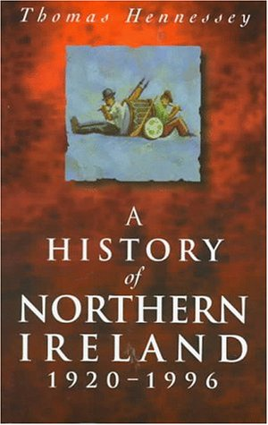 A History of Northern Ireland 1920-1996
