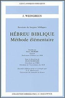 Hébreu biblique : Méthode élémentaire par Weingreen