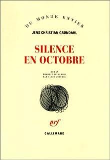 Silence en octobre, Grøndahl, Jens Christian