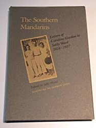 The Southern Mandarins: Letters of Caroline Gordon to Sally Wood, 1924-1937 (Southern Literary Studies)