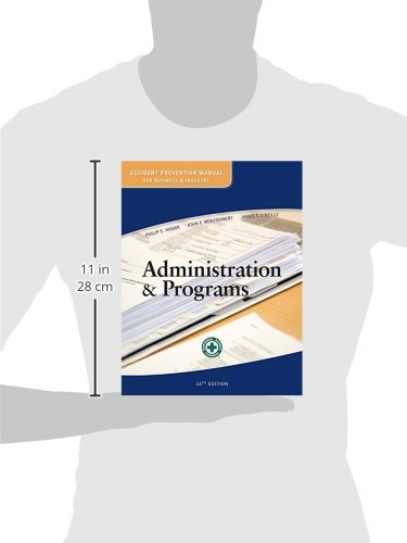 Accident Prevention Manual for Business and Industry: Administration & Programs 14ed - http://medicalbooks.filipinodoctors.org