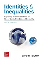 Identities and Inequalities: Exploring the Intersections of Race, Class, Gender, & Sexuality (B&b Sociology)