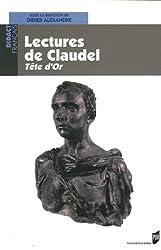 Lectures de Claudel : Tête d'or