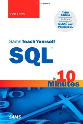 Sams Teach Yourself SQL in 10 Minutes (3rd Edition) by Forta, Ben 3rd (third) Edition [Paperback(2004)]