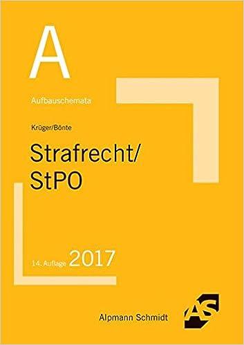 Aufbauschemata Strafrecht Stpo Strafrecht Inhaltsverzeichnis