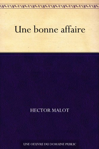 Amazon Com Une Bonne Affaire French Edition Ebook Hector