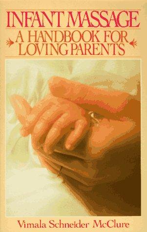 Top 10 Best infant massage a handbook for loving parents Reviews