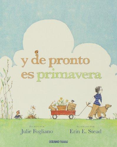 y de pronto es primavera (Álbumes) (Spanish Edition)