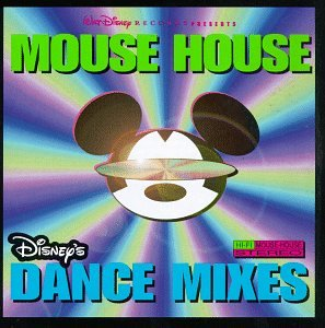 Various artists mouse house disney 39 s dance mixes for Mouse house music