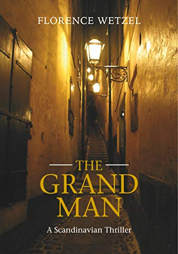 The Grand Man: A Scandinavian Thriller