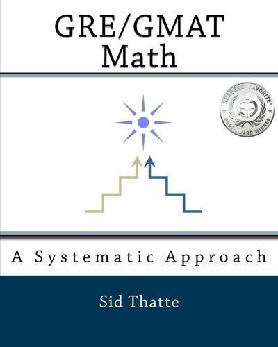 GRE/GMAT Math: A Systematic Approach by Sid Thatte (2010-06-24)