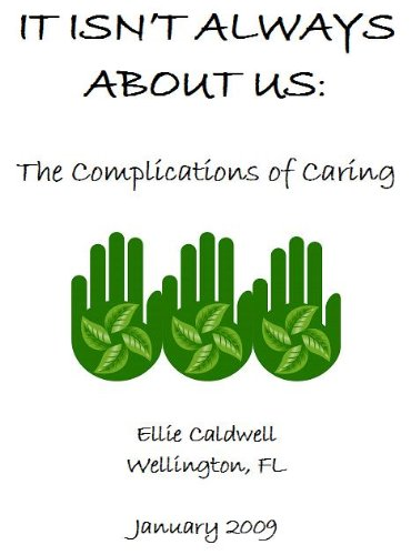 its-not-about-us-the-complications-of-care-giving