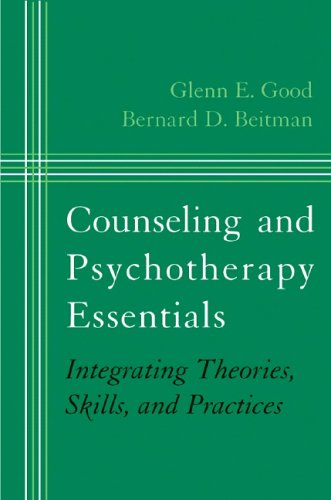 Counseling and Psychotherapy Essentials: Integrating Theories, Skills, and Practices (Norton Professional Books (Hardcov