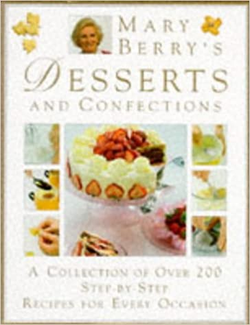 Mary berrys complete desserts confections mary berry mary berrys complete desserts confections mary berry 9780863186547 amazon books fandeluxe Gallery