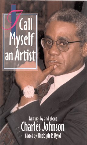 Books : I Call Myself an Artist: Writings By and About Charles Johnson