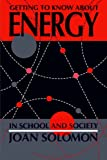 Getting To Know About Energy In School And Society