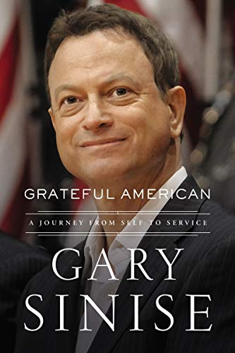 Book cover from Grateful American: A Journey from Self to Service by Gary Sinise