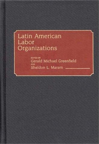 Latin American Labor Organizations