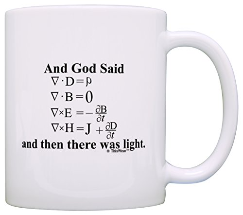 Funny Math Gift God Said Maxwell's Equations There Was Light Gift Coffee Mug Tea Cup White -