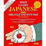 Learn Japanese the Fast and Fun Way, Carol Akiyama and Nobuo Akiyama, 0764172719