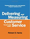 measuring customer experience - Delivering and Measuring Customer Service : This isn't rocket Surgery!