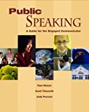 Public Speaking, Paul E. Nelson and Judy C. Pearson, 0077238427