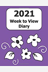 """2021 Weekly Diary: Large Print (Purple Floral Cover) - 8"""" x 10"""" with Months, Important Dates & Week to View Planner - Simple layout. Large Print. Easy to use for visually impaired Paperback"""