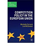 img - for [(Competition Policy in the European Union )] [Author: Michelle Cini] [Dec-2008] book / textbook / text book