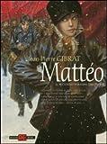 Mattéo. Il secondo periodo (1917-1918)