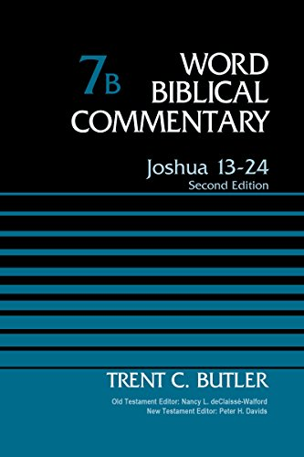 Joshua 13-24, Volume 7B: Second Edition (Word Biblical Commentary)