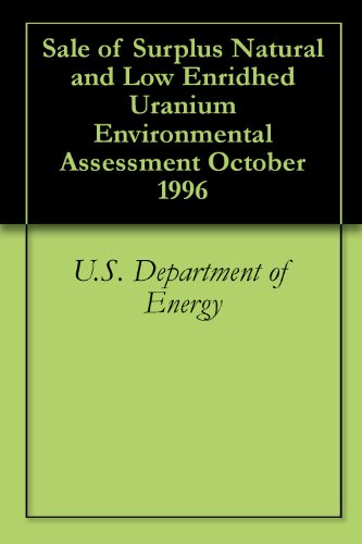 Sale of Surplus Natural and Low Enridhed Uranium Environmental Assessment October 1996