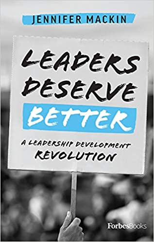 Leaders Deserve Better: A Leadership Revolution