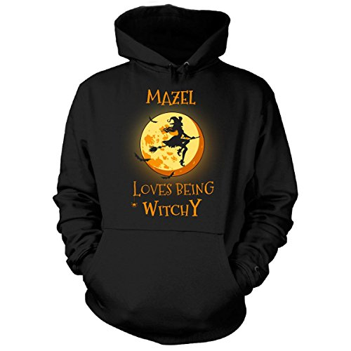 Mazel Loves Being Witchy. Halloween Gift - Hoodie Black L