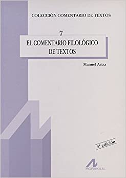 El comentario filológico de textos (Comentario de textos)