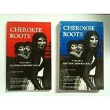 Cherokee Roots, Bob Blankenship, 096337740X