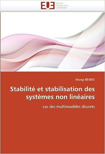 Lire un Stabilité et stabilisation des systèmes non linéaires: cas des multimodèles discrets epub pdf