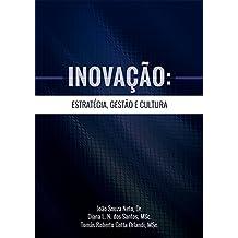 Inovação: Estratégia, Gestão e Cultura (Portuguese Edition)
